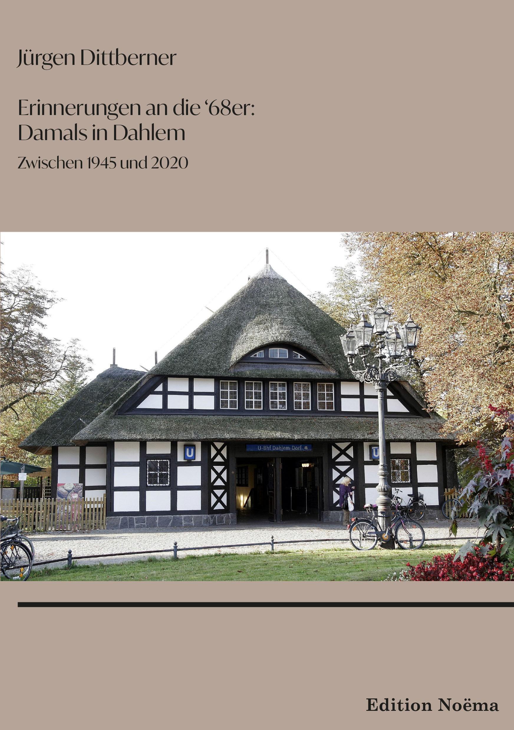 """Erinnerungen an die """"68er"""": Damals in Dahlem"""