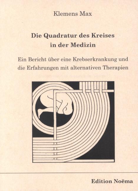 Die Quadratur des Kreises in der Medizin