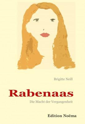Rabenaas. Die Macht der Vergangenheit