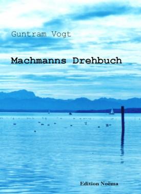 Machmanns Drehbuch
