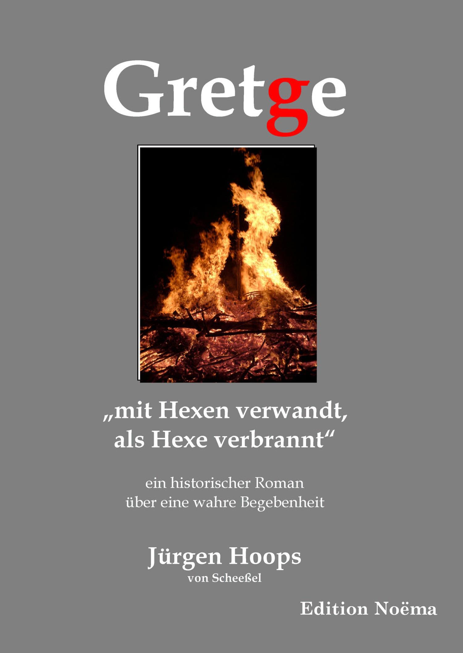 """Gretge. """"mit Hexen verwandt, als Hexe verbrannt"""""""