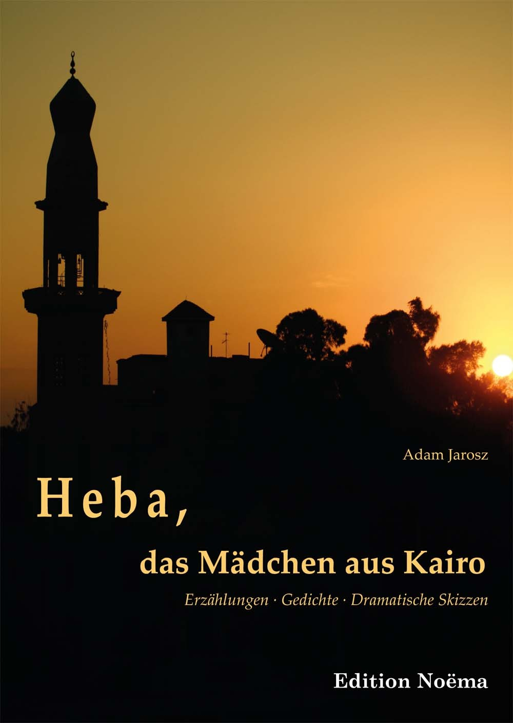 Heba, das Mädchen aus Kairo