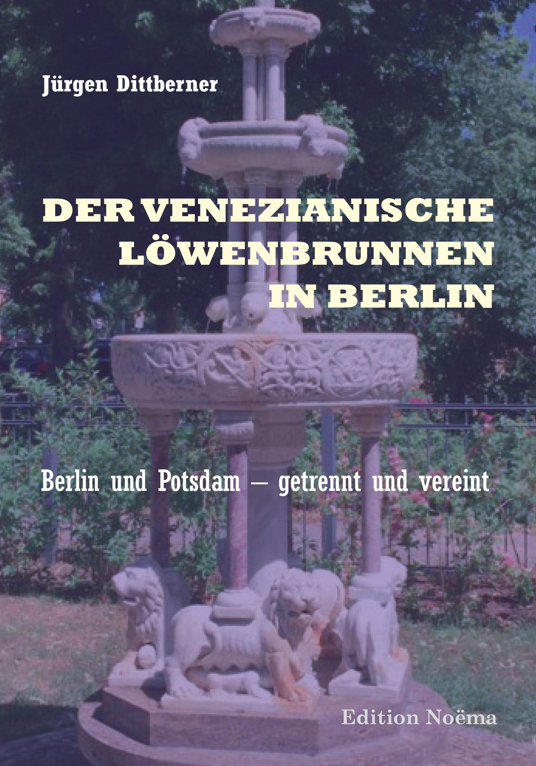 Der Venezianische Löwenbrunnen  in Berlin