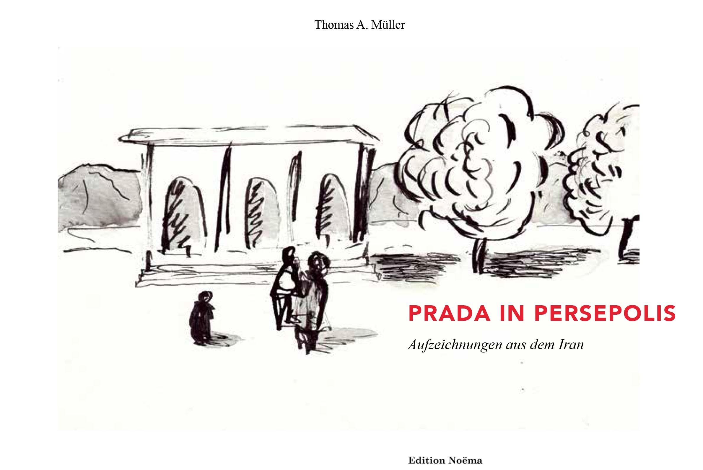 Prada in Persepolis