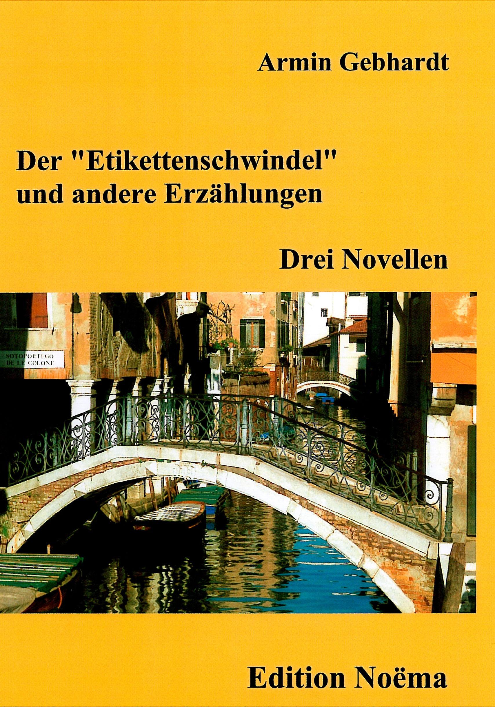 """Der """"Etikettenschwindel"""" und andere Erzählungen"""