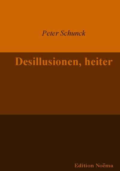 Desillusionen, heiter