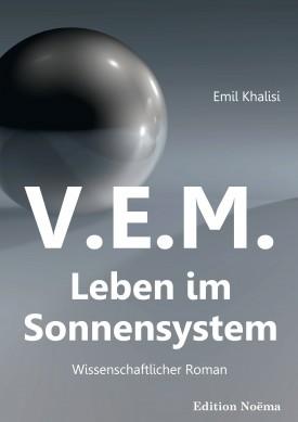 V.E.M. – Leben im Sonnensystem
