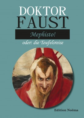Doktor Faust: Mephisto!