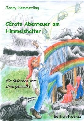 Cârats Abenteuer am Himmelshalter